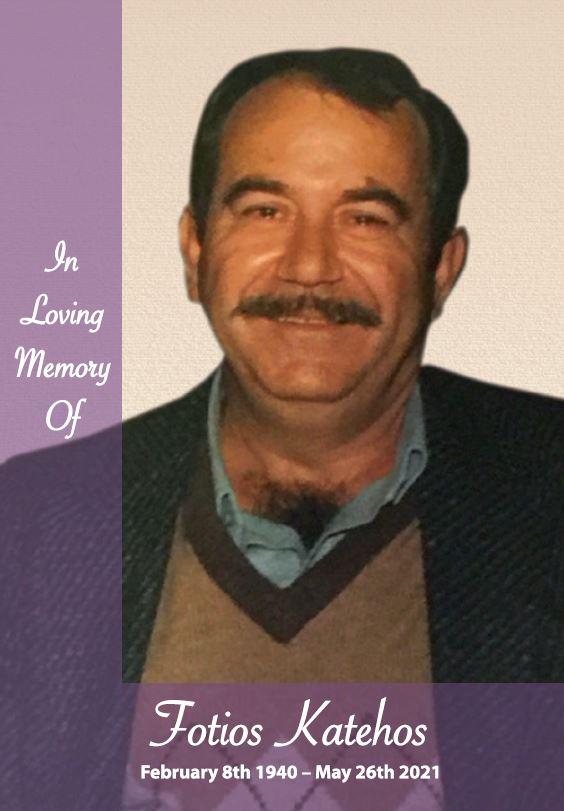 In loving memory of Fotios Katehos – 81 years photo